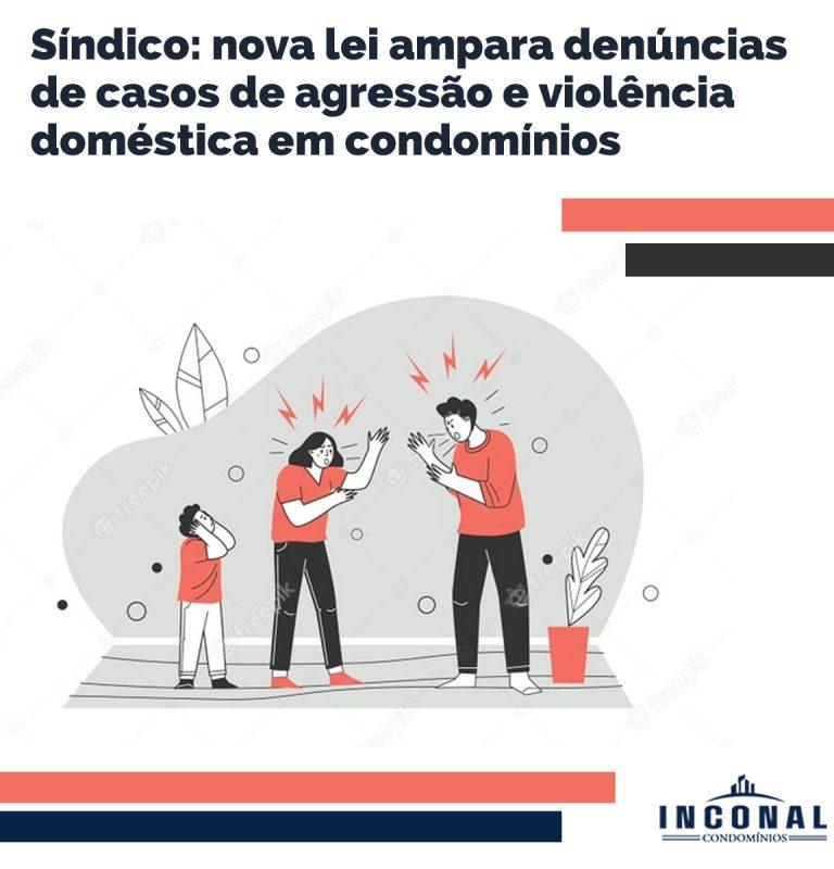 Síndico nova lei ampara denúncias de casos de agressão e violência doméstica em condomínios